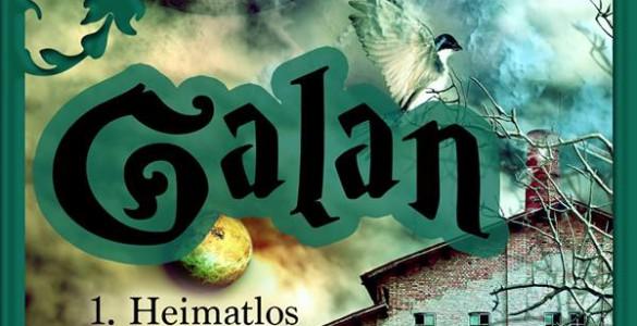 Galan – Heimatlos